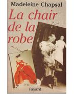 La chair de la robe