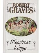 Homérosz leánya - Robert Graves