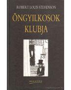 Öngyilkosok klubja - A vidám vitézek - Robert Louis Stevenson