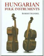 Hungarian Folk Instruments - Robert Mandel
