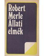 Állati elmék - Robert Merle