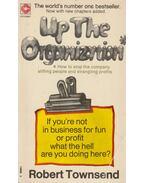 Up The Organization - Robert Townsend