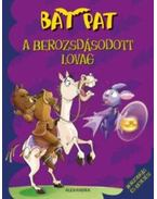 A berozsdásodott lovag - Bat Pat - Roberto Pavanello
