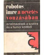 A nevetés vonzásában (dedikált) - Robotos Imre