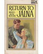 Return to Jalna - Roche, Mazo de la