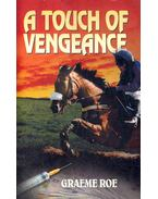A Touch of Vengeance - ROE, GRAEME