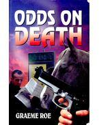 Odds on Death - ROE, GRAEME