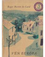 Vén Európa - Roger Martin du Gard