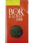 Borkalauz 2008 - Rohály Gábor dr., Mészáros Gabriella