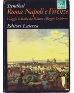 Roma, Napoli e Firenze