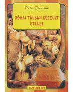 Római tálban készült ételek