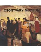 Csontváry Múzeum Pécs - Romváry Ferenc