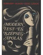 Modern test- és szépségápolás - Romváry Vilmos, Gerő Gábor