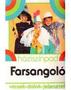 Farsangoló - Rónaszegi Éva (szerk.)