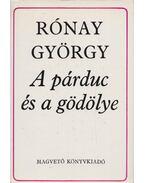 A párduc és a gödölye - Rónay György