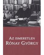 Az ismeretlen Rónay György - Rónay László
