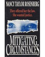 Mitigating Circumstances - Rosenberg, Nancy Taylor