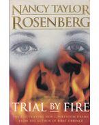 Trial by Fire - Rosenberg, Nancy Taylor