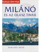 Milánó és az olasz tavak - Rowland Mead