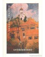 Gyökérriadó - Rozvány György