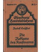 Die Reklame des Kaufmanns - Rudolf Seyffert