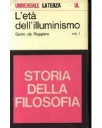 L eta dell illuminismo I-II. - Ruggiero,Guido de