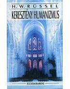 Keresztény humanizmus - Rüssel, H. W
