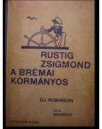 Rustig Zsigmond a brémai kormányos