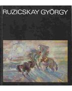 Ruzicskay György festőművész gyűjteményes kiállítása