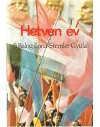 Hetven év - S. Balogh Ilona, Stemler Gyula