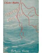 Odalent zúg a víz - S. Bokor Malvin