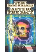 After the Fact - SABERHAGEN, FRED