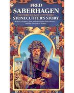 Stonecutter's Story - SABERHAGEN, FRED