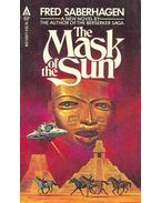 The Mask of the Sun - SABERHAGEN, FRED