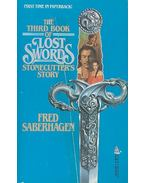 The Third Book of Lost Swords: Stonecutters's Story - SABERHAGEN, FRED