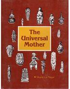 The Universal Mother - Sahti Lal Nagar