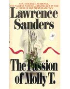 The Passion of Molly T, - Sanders, Lawrence
