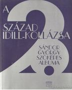 A 20. század idill-kollázsa - Sándor György
