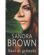 Nász és gyönyör - Sandra Brown