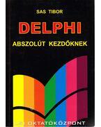 Delphi abszolút kezdőknek - Sas Tibor