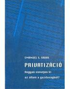 Privatizáció - Savas, Emanuel S.