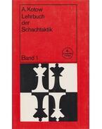Lehrbuch der Schachtaktik 1.