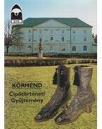 Körmend - Cipőtörténeti gyűjtemény