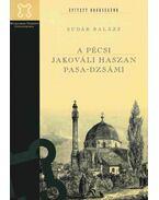A pécsi Jakováli Haszan pasa-dzsámi