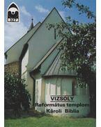 Vizsoly - Református templom, Károli Biblia