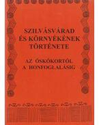 Szilvásvárad és környékének története