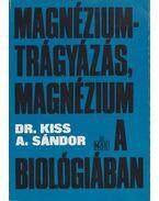 Magnéziumtrágyázás, magnézium a biológiában