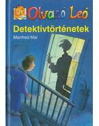 Olvasó Leó - Detektívtörténetek