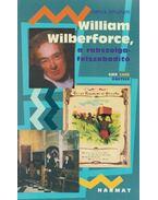 William Wilberforce, a rabszolgafelszabadító