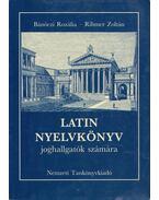 Latin nyelvkönyv joghallgatók számára - Rihmer Zoltán, Bánóczi Rozália